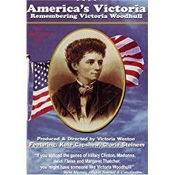 America's Victoria, Remembering Victoria Woodhull: THE DIRECTORS CUT