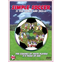Simple Soccer: 21 Fun Games and Drills