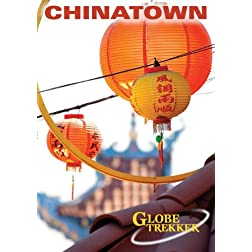 Globe Trekker:  Chinatown