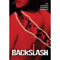 Backslash: The Ultimate Internet Predator