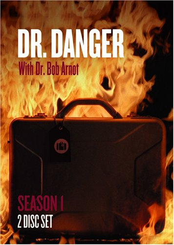 Dr. Danger with Dr. Bob Arnot: Season 1