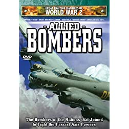 Great Fighting Machines of World War 2: Allied Bombers