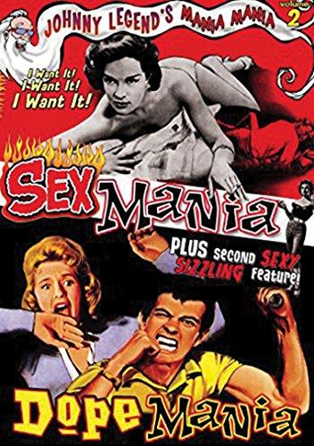 Mania! Mania!, Vol. 2: Dopemania/Sexmania