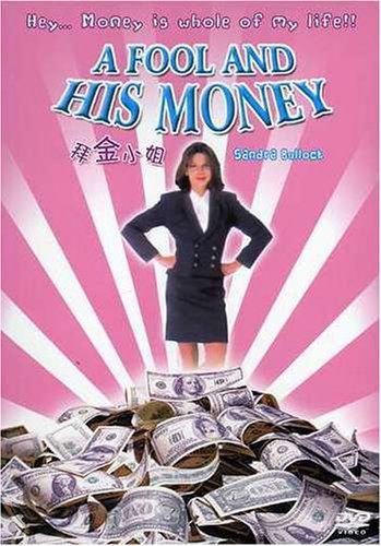 Fool & His Money