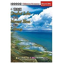 Qinghai Lake  Mount Hua  Lijiang