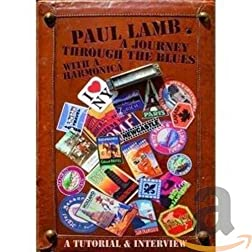 Paul Lamb: A Journey Through the Blues with a Harmonica
