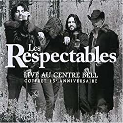 Les Respectables: Live au Centre Bell
