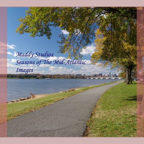Maddy Studios Seasons of the Mid-Atlantic Images