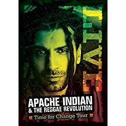 Apache Indian & the Reggae Revolution: Time For Change Tour