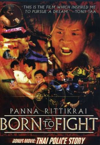 Born to Fight/Thai Police Story