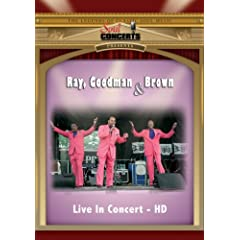 Ray, Goodman & Brown: Live in Concert