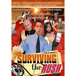 Surviving the Rush