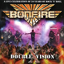 Bonfire: Double X Vision