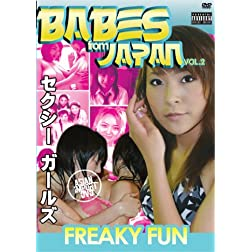 Sexy Babes from Japan: Freaky Fun