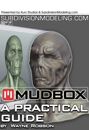 Mudbox: A Practical Guide