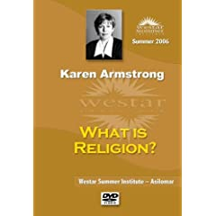 Karen Armstrong: What is Religion?