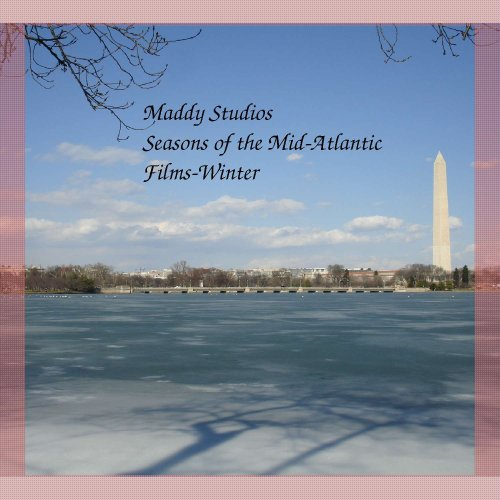 Maddy Studios Seasons of the Mid-Atlantic Films-Winter