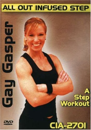Gay Gasper: All Out Infused Step - A Step Workout