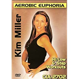 Aerobic Euphoria: Hi/Low And Step Workouts