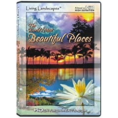 Living Landscapes: World's Most Beautiful Places