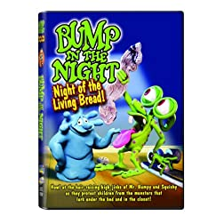 Bump in the Night: Night of the Living Bread
