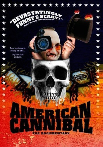 American Cannibal - The Documentary