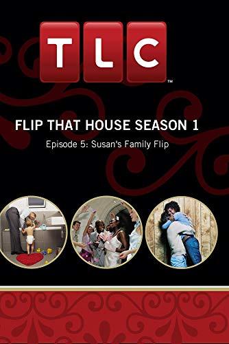 Flip That House Season 1 - Episode 5: Susan's Family Flip Update