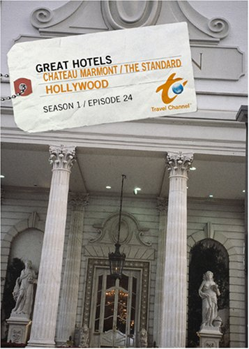 Great Hotels Season 1 - Episode 24: Chateau Marmont / The Standard - Hollywood