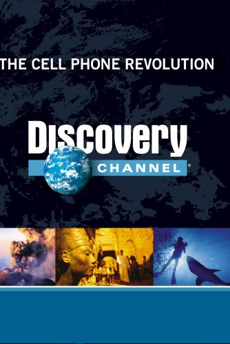 The Cell Phone Revolution