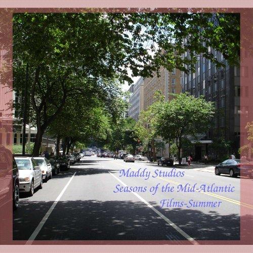 Maddy Studios Seasons of the Mid-Atlantic Films-Summer