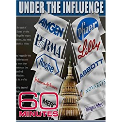 60 Minutes - Under the Influence (April 1, 2007)