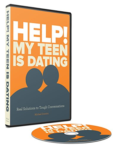 Help! My Teen is Dating.  Real solutions to tough conversations.