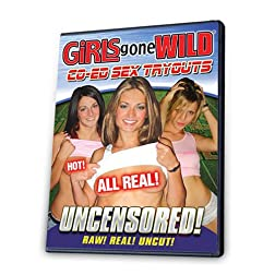 Girls Gone Wild: Co-Ed Sex Tryouts