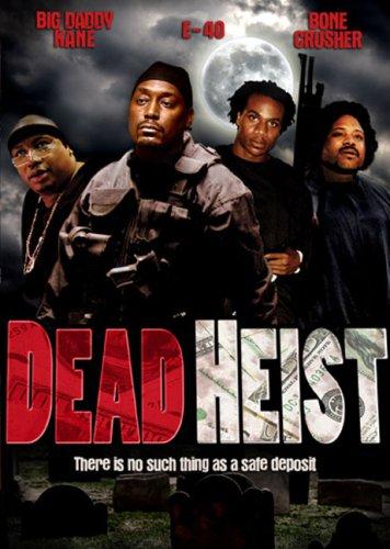 Dead Heist