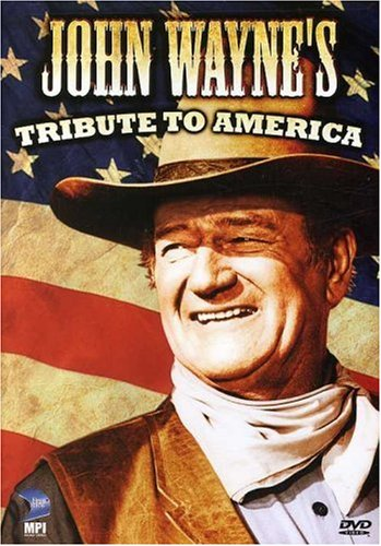 John Wayne's Tribute to America