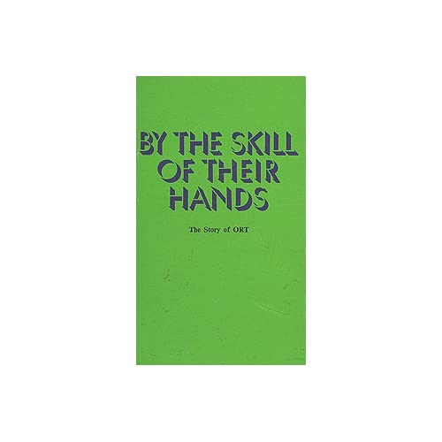 By the Skill of Their Hands: The Story of ORT, Rader, Jack
