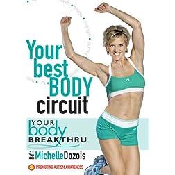 Michelle Dozois: Your Body Breakthru - Your Best Body Circuit