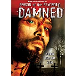 Prison Of the Psychotic Damned