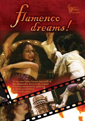 Esther Ponce: Flamenco Dreams