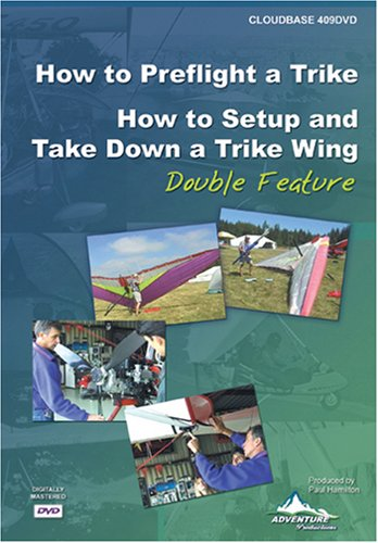 How to Preflight a Trike & How to Setup and Take Down a Trike Wing, Double Feature