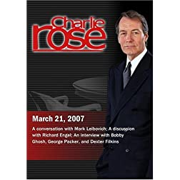 Charlie Rose with Mark Leibovich; Richard Engel; Bobby Ghosh, George Packer & Dexter Filkins (March 21, 2007)