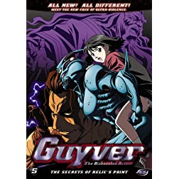 Guyver, Vol. 5: The Secret of Relic's Point