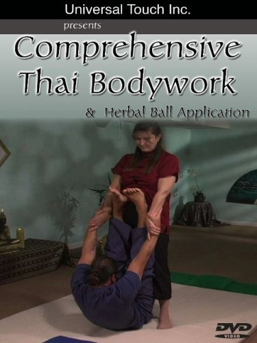 Comprehensive Thai Bodywork & Herbal Ball Application