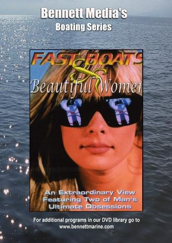 Fast Boats & Beautiful Women