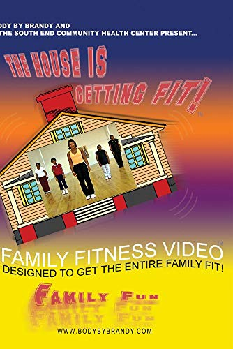 The House Is Getting Fit!