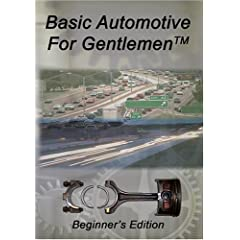 Basic Automotive For Gentlemen (TM)