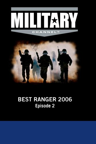 Best Ranger 2006: Episode 2