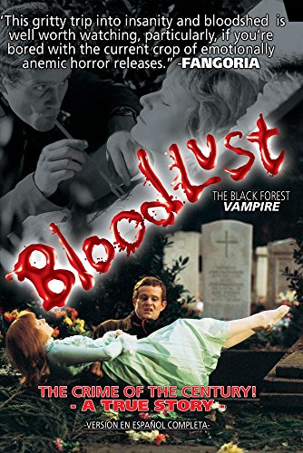 Bloodlust: The Black Forest Vampire