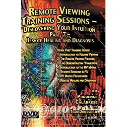 Remote Viewing Training Sessions - Part 7 of 7 - Remote Healing and Diagnosis