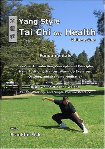 Yang Style Tai Chi for Health Volume One: Fundamentals